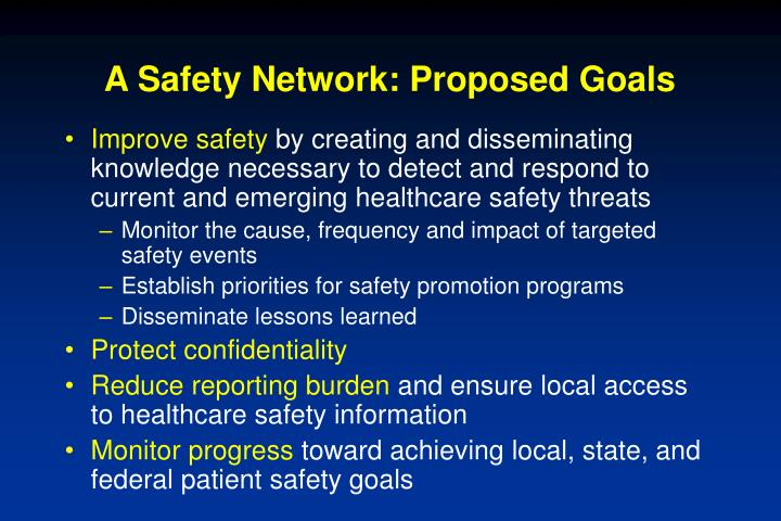 A safety network proposed goals