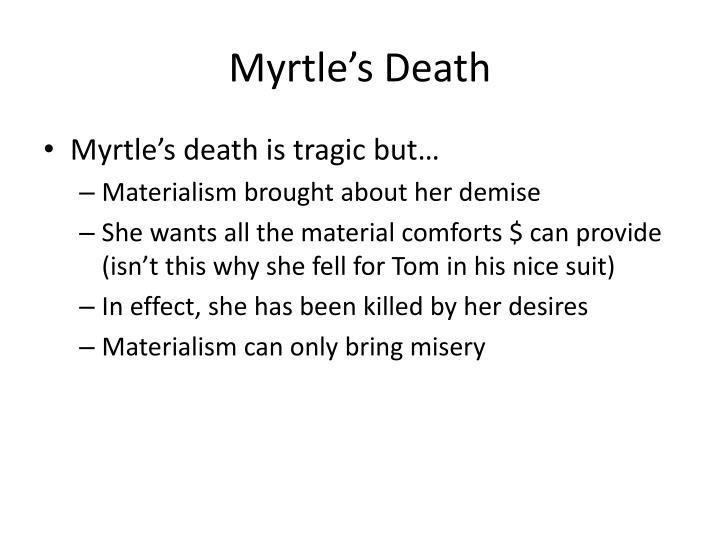 Myrtle's Death