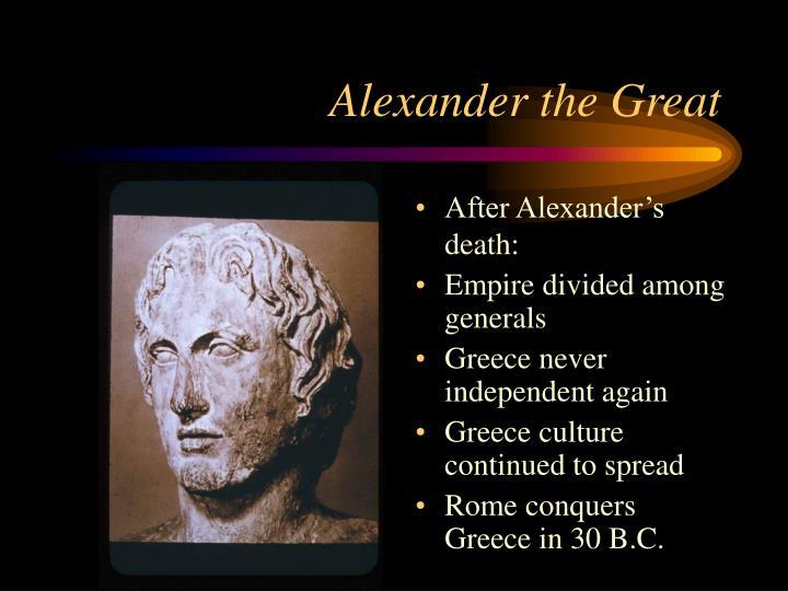 After Alexander's death: