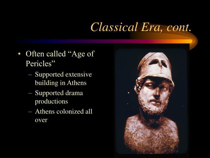 Classical Era, cont.