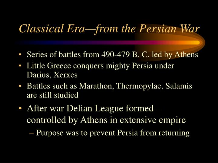 Classical Era—from the Persian War