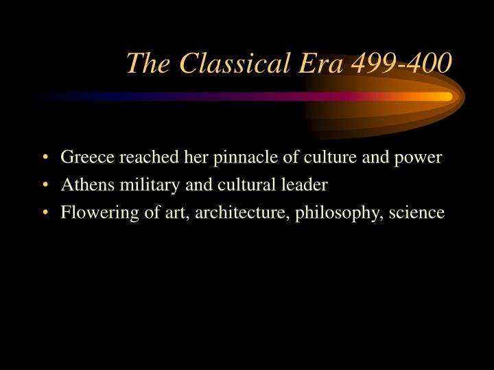 The Classical Era 499-400