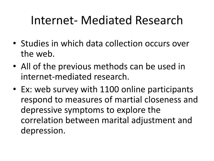 Internet- Mediated Research
