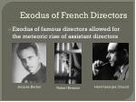 exodus of french directors