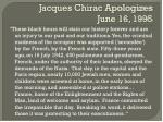 jacques chirac apologizes june 16 1995