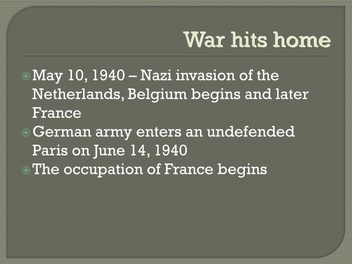 War hits home