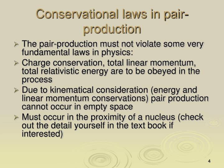 Conservational laws in pair-production