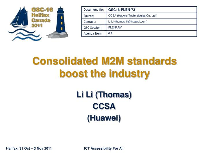Consolidated m2m standards boost the industry