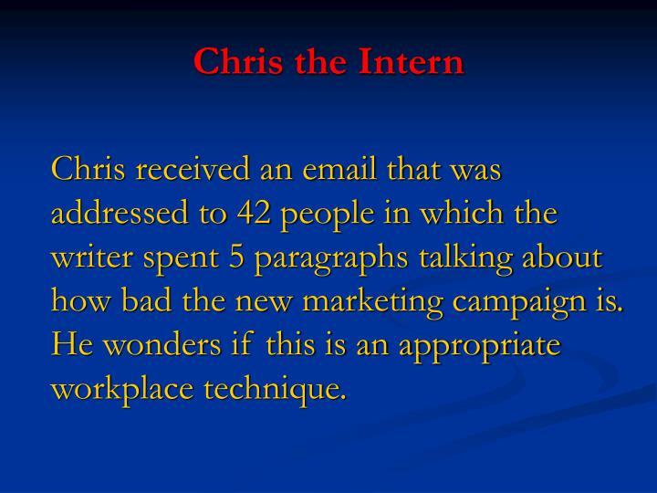 Chris the Intern
