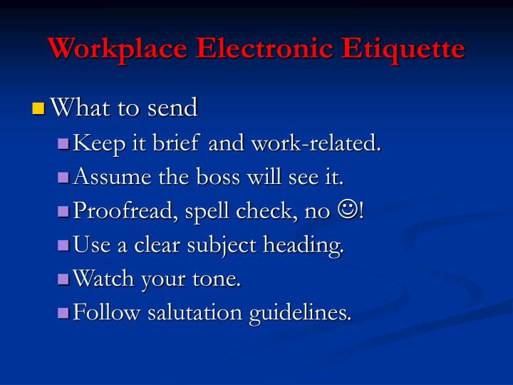 Workplace Electronic Etiquette