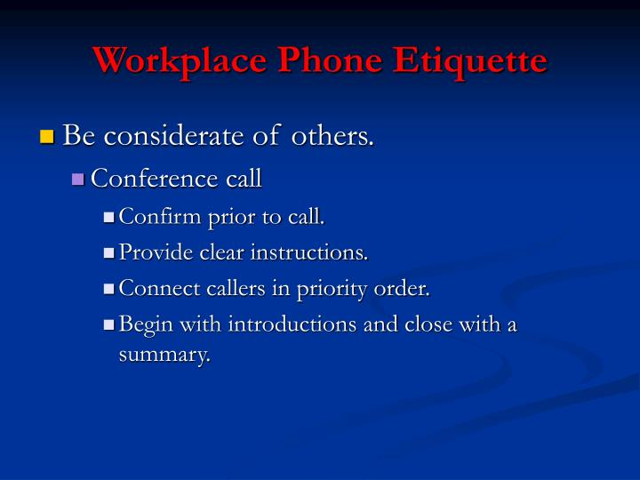 Workplace Phone Etiquette