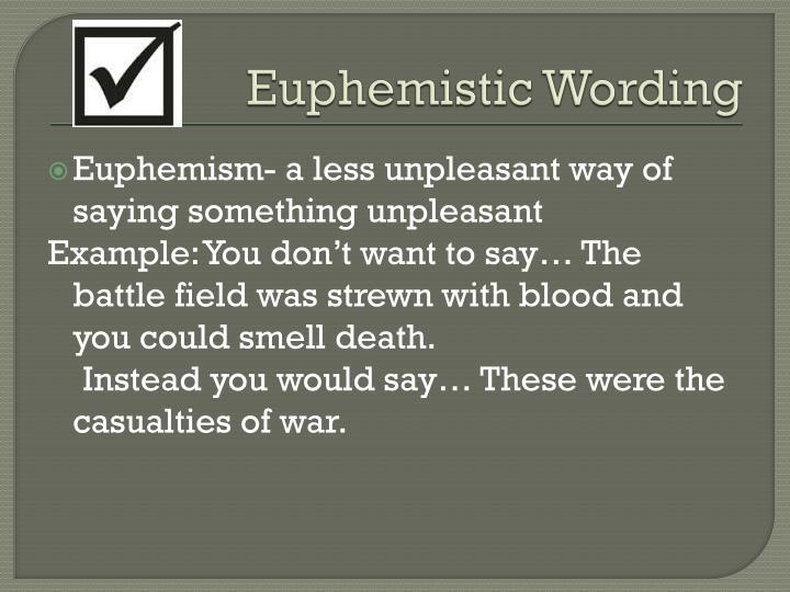 Euphemistic Wording