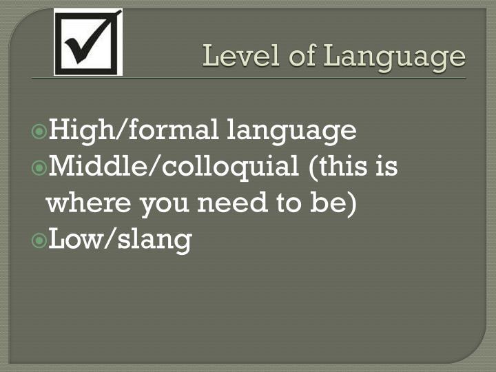 Level of Language