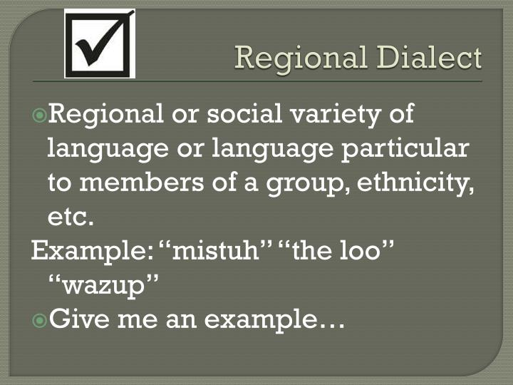 Regional Dialect