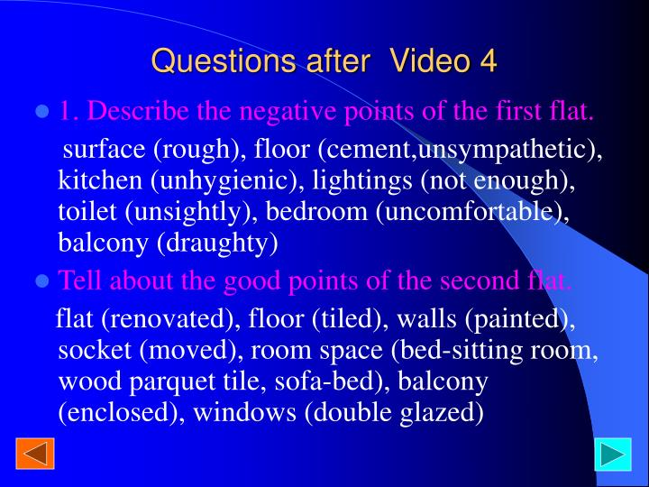 Questions after  Video 4