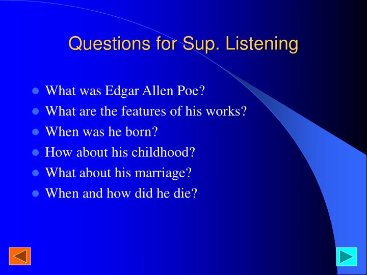 Questions for Sup. Listening