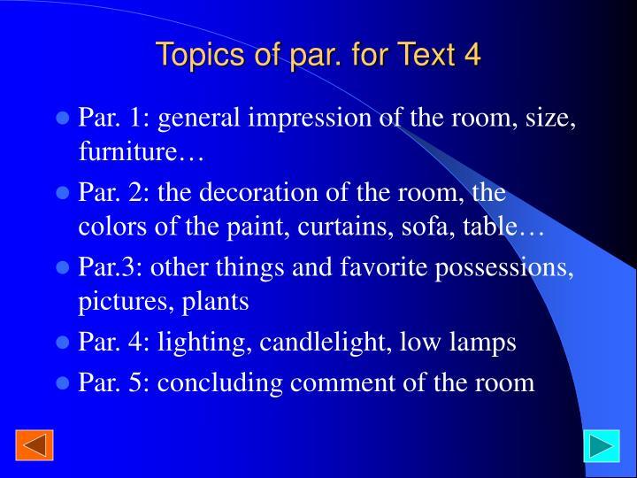 Topics of par. for Text 4