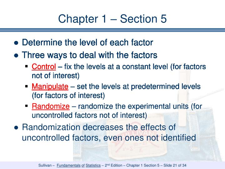Determine the level of each factor