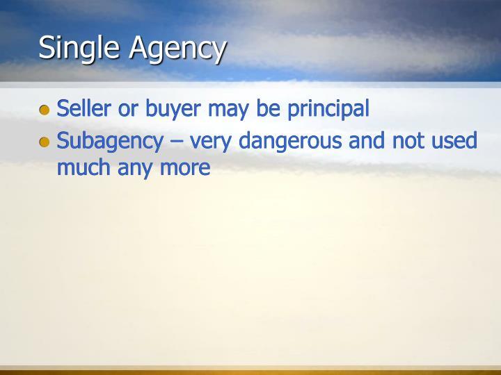 Single Agency
