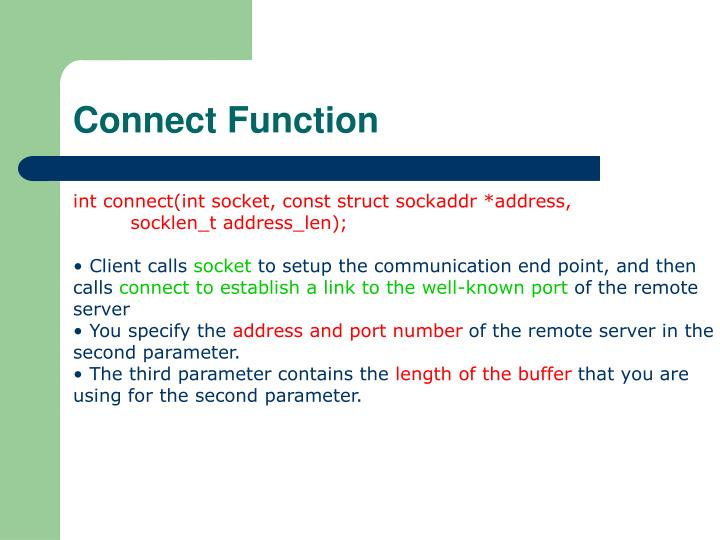 Connect Function