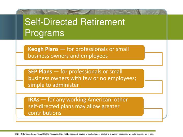 Self-Directed Retirement Programs