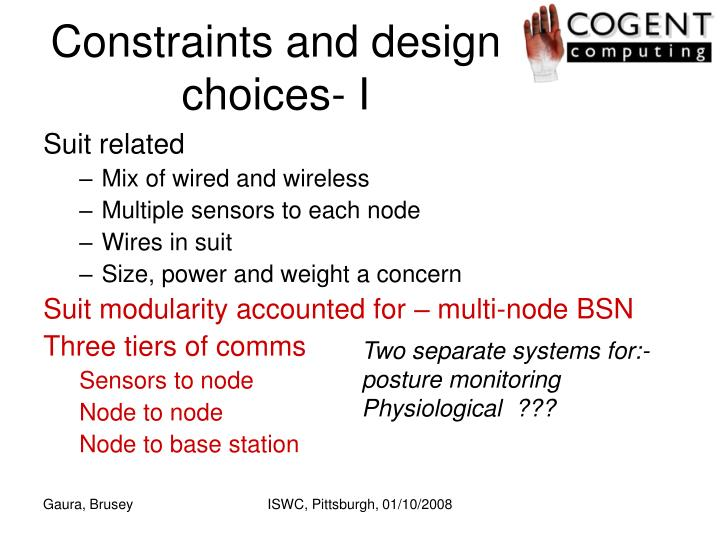 Constraints and design choices- I