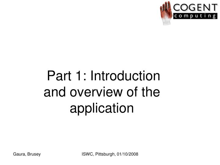 Part 1: Introduction and overview of the application