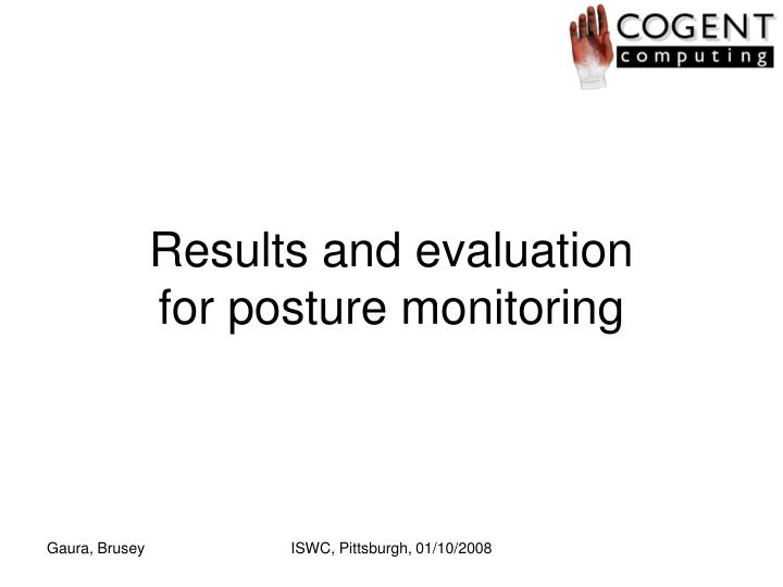 Results and evaluation for posture monitoring