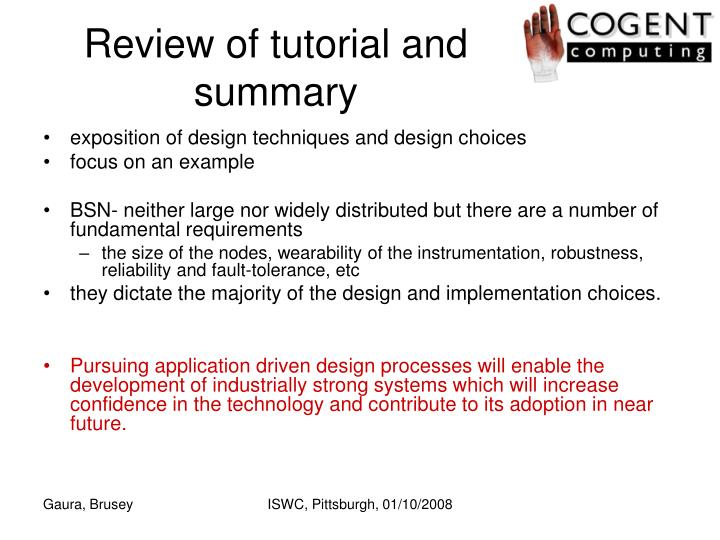 Review of tutorial and summary