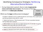 identifying consequence strategies reinforcing alternative desired behavior