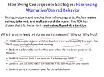 identifying consequence strategies reinforcing alternative desired behavior1