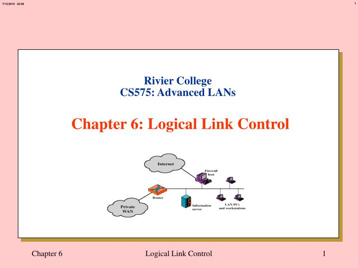 Rivier college cs575 advanced lans chapter 6 logical link control