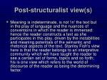 post structuralist view s
