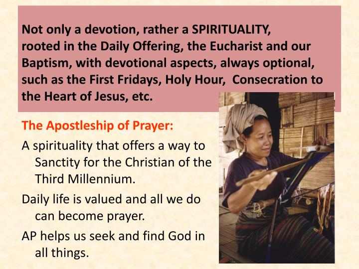 Not only a devotion, rather a SPIRITUALITY,