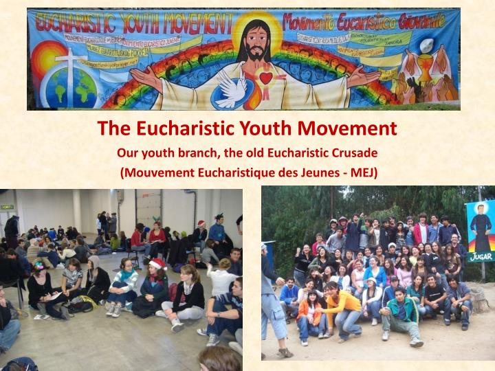 The Eucharistic Youth Movement
