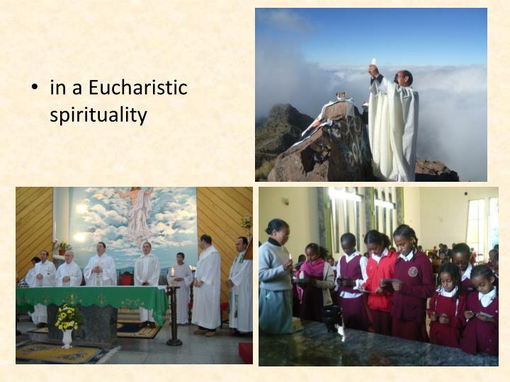 in a Eucharistic spirituality