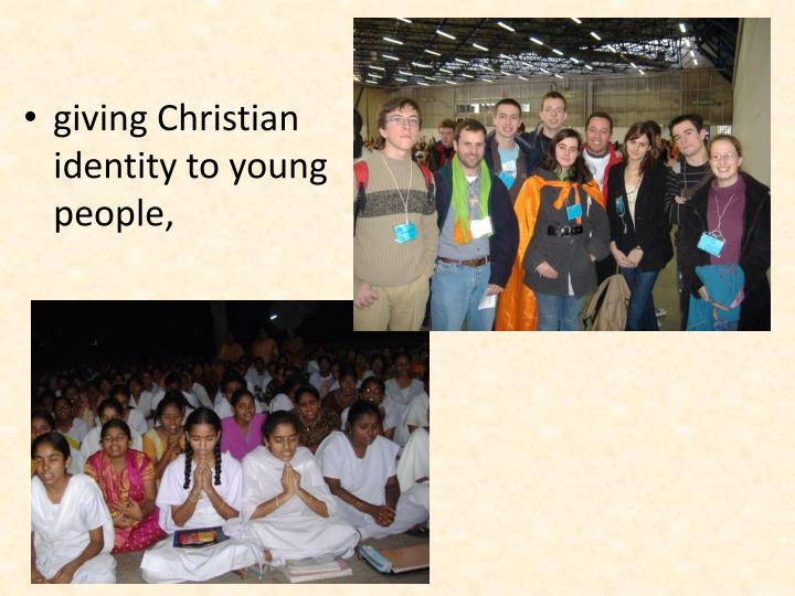 giving Christian identity to young people,