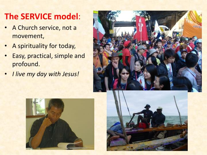 The SERVICE model