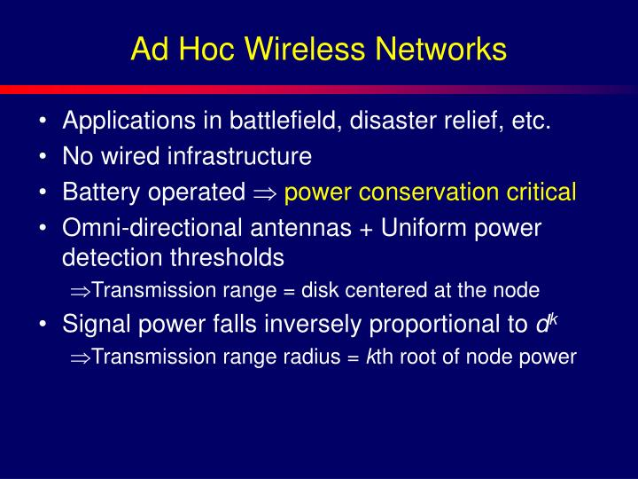 Ad Hoc Wireless Networks