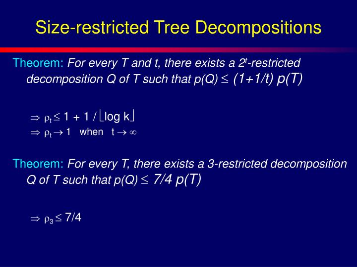 Size-restricted Tree Decompositions