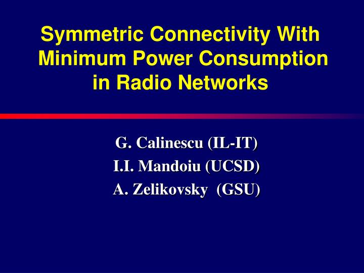Symmetric Connectivity With