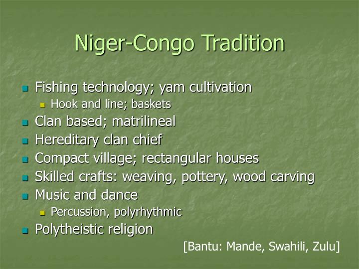 Niger-Congo Tradition