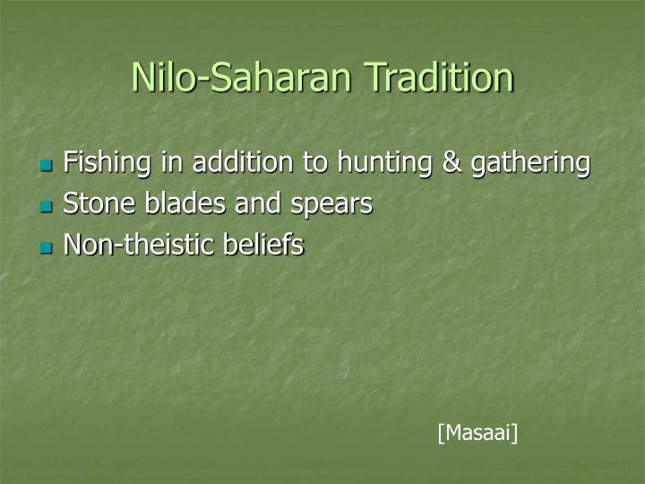 Nilo-Saharan Tradition