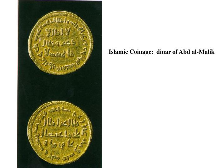Islamic Coinage:  dinar of Abd al-Malik