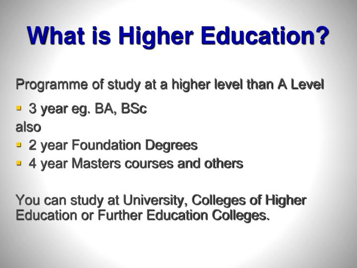 What is higher education