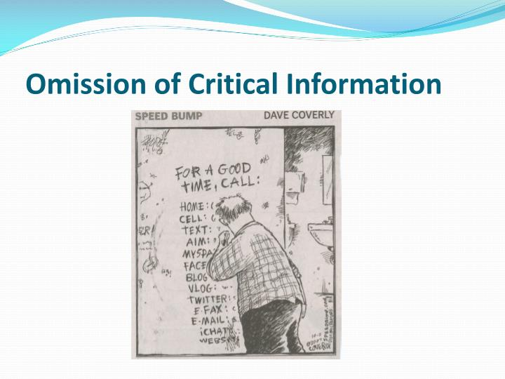Omission of Critical Information