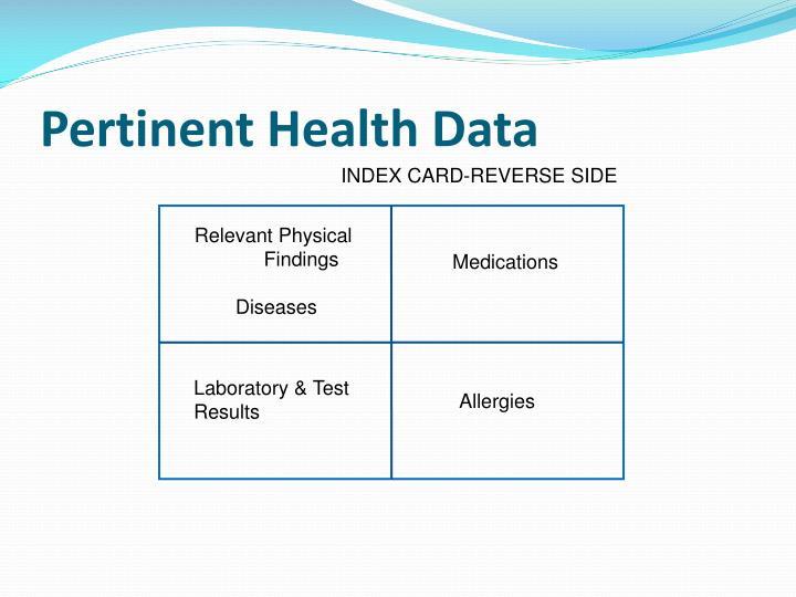 Pertinent Health Data