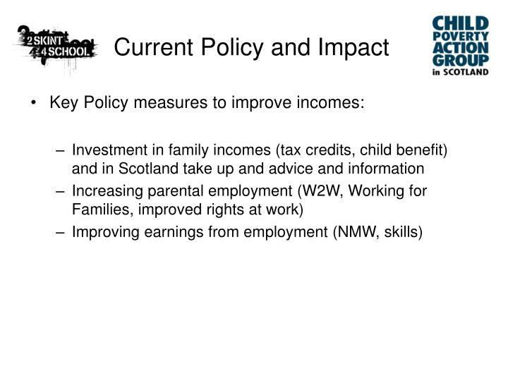 Current Policy and Impact