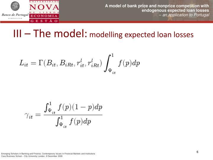III – The model: