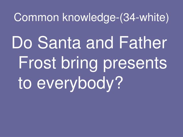 Common knowledge-(34-white)
